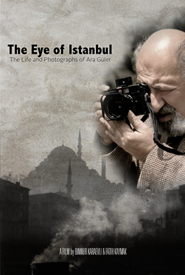 Ara Guler - The Eye of Istanbul - Poster