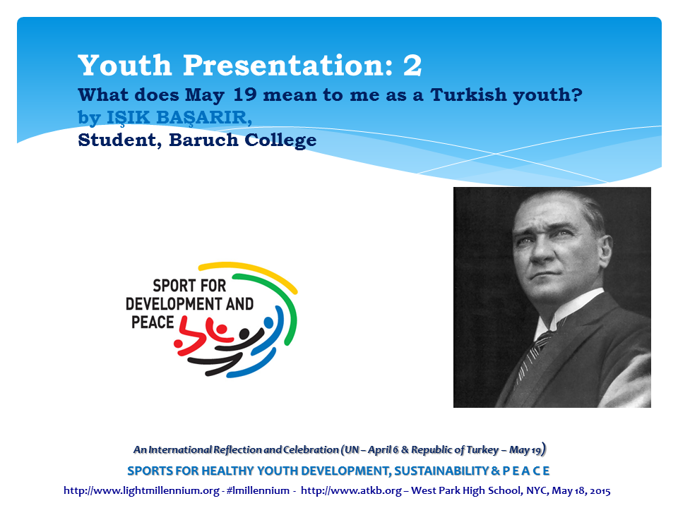 ISIK BASARIR - Slide - What does May 19th to me as a Turkish Youth?