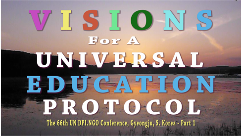 LMTV: VISIONS FOR A UNIVERSAL EDUCATION PROTOCOL TOWARD GLOBAL CITIZENSHIP -Part 1