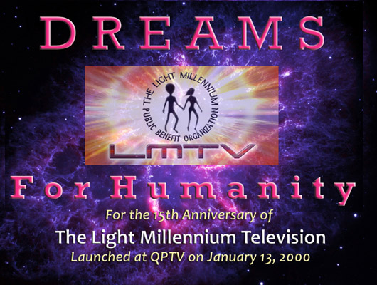 15th Anniversary of The Light Millennium Television - Dreams for Humanity - Part 2/2